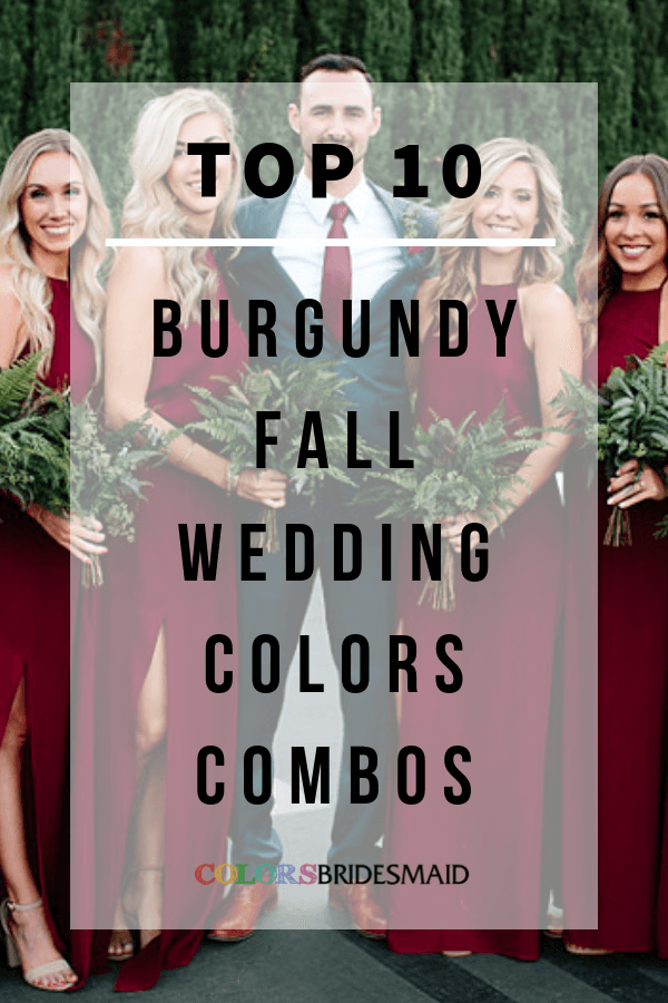 burgundy fall wedding colors combos