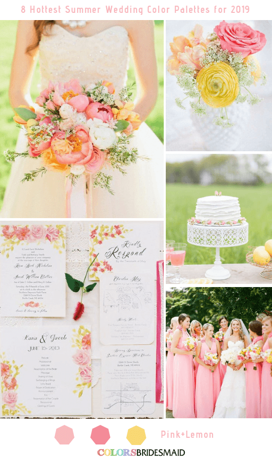 8 Fresh Summer Wedding Color Palettes and ideas for 2019 - Pink and Lemon