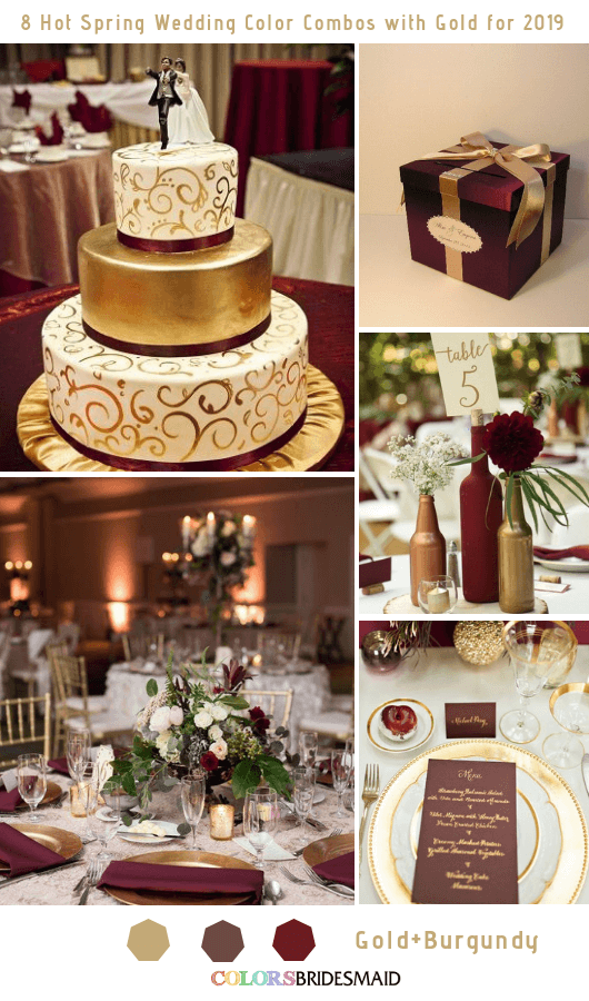 8 Hottest Spring Wedding Color Combos with Gold for 2019 - Burgundy and Gold
