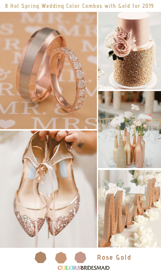 8 Hottest Spring Wedding Color Combos with Gold for 2019 - Rose Gold
