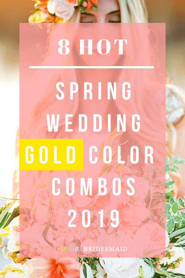 2019 spring wedding color with gold
