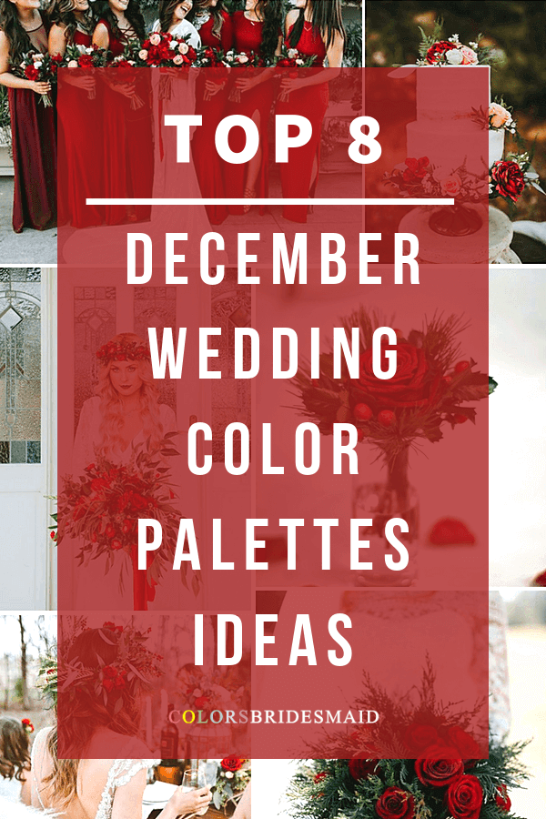 Christmas Wedding Colors.8 Perfect December Wedding Color Palettes Ideas