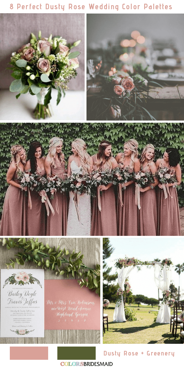 8 Perfect Dusty Rose Wedding Color Palettes For 2019 And Greenery
