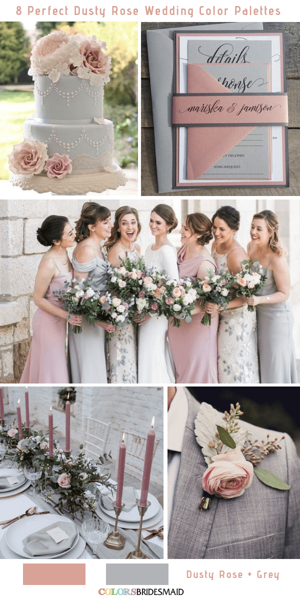8 Perfect Dusty Rose Wedding Color Palettes for 2019 - Dusty Rose and Grey