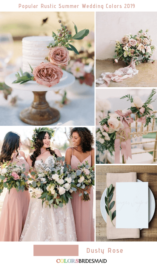 8 Popular Rustic Summer Wedding Color Ideas for 2019 - Dusty Rose