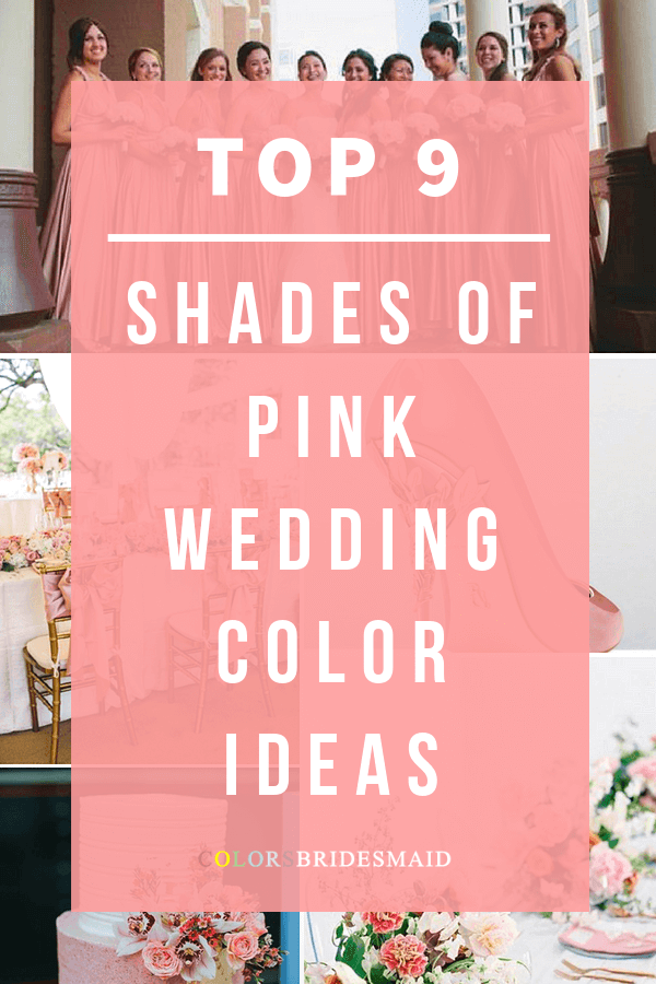 shades of pink wedding color ideas