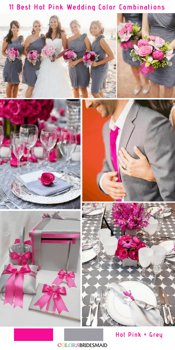 11 Best Hot Pink Wedding Color Combinations Ideas And Grey