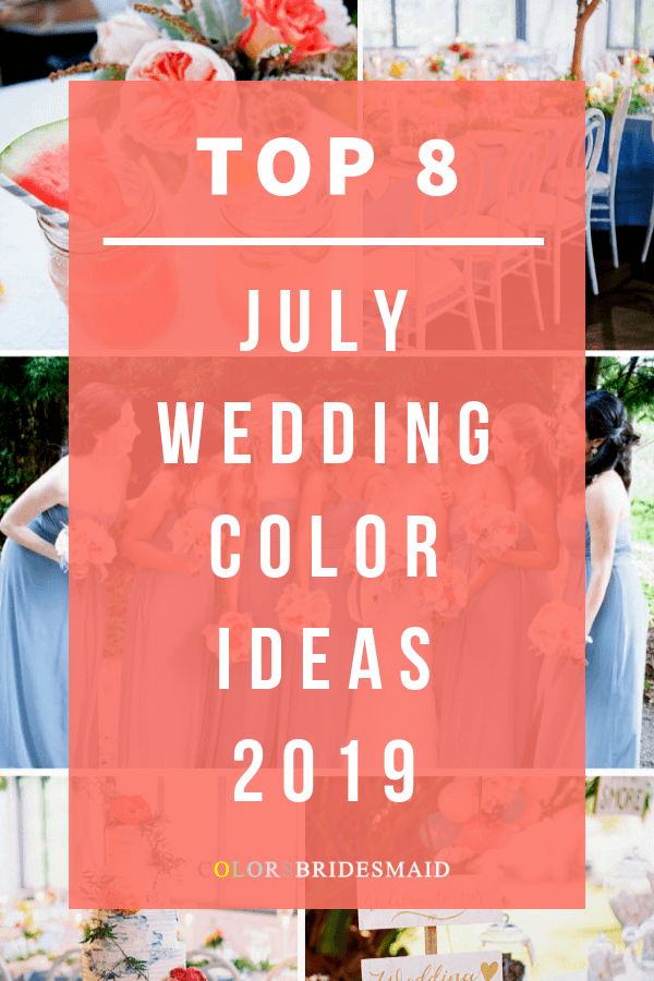 Top 8 July Wedding Color Ideas for 2019