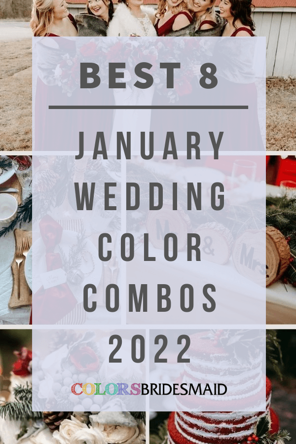 Best 8 January Wedding Color Combos 2022