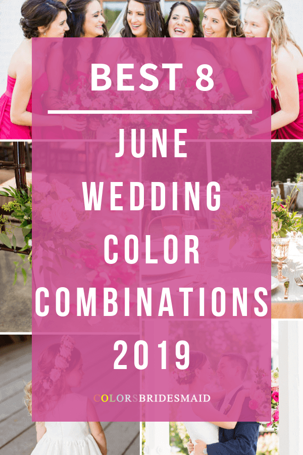 june wedding color combinations for 2019