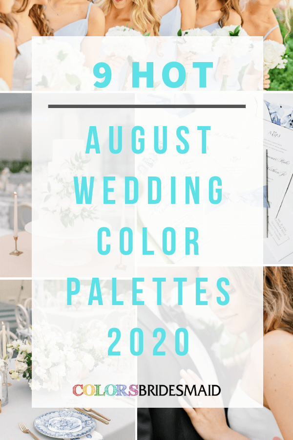 Hot August wedding color palettes for 2020