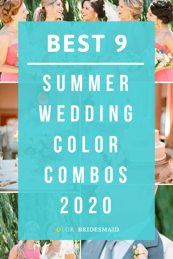 9 Popular Summer Wedding Color Combos for 2020