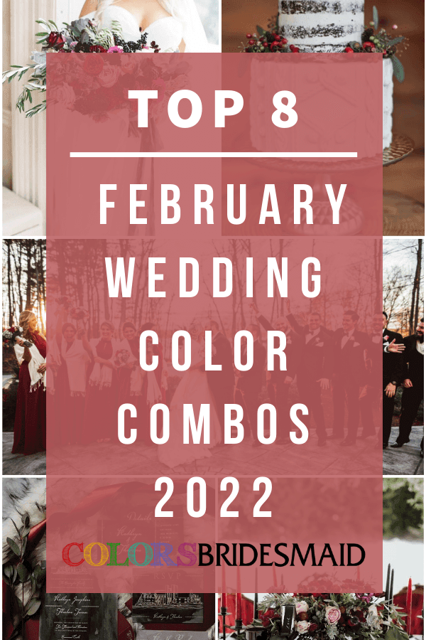 Top 8 February Wedding Color Combos 2022