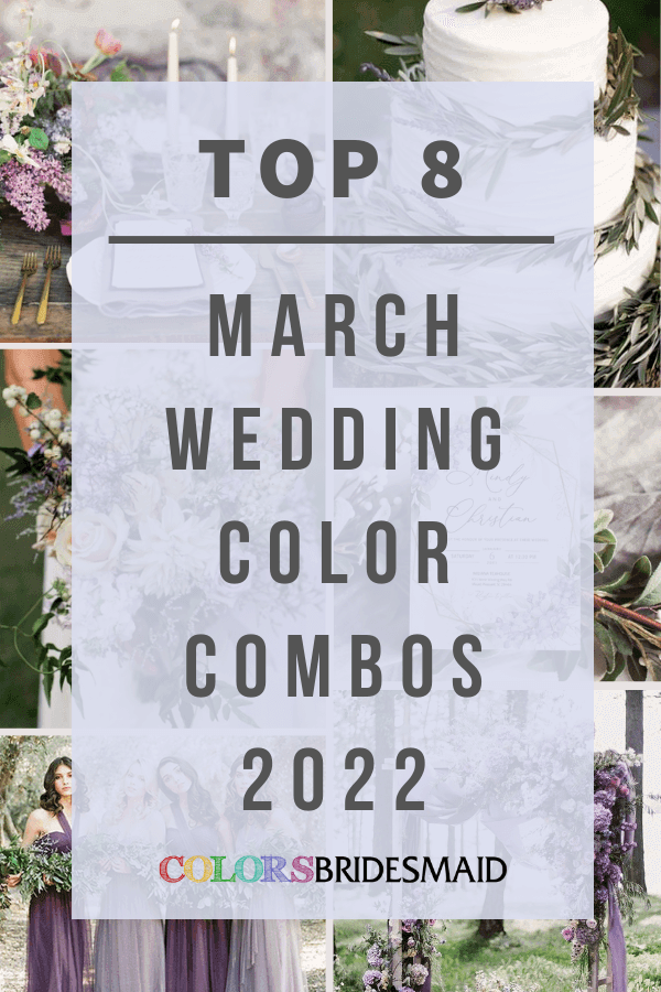 Top 8 March Wedding Color Combos for 2022