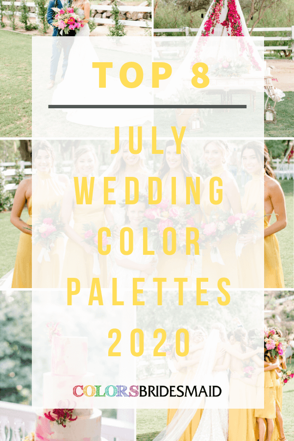 Top 8 July Wedding Color Palettes for 2020