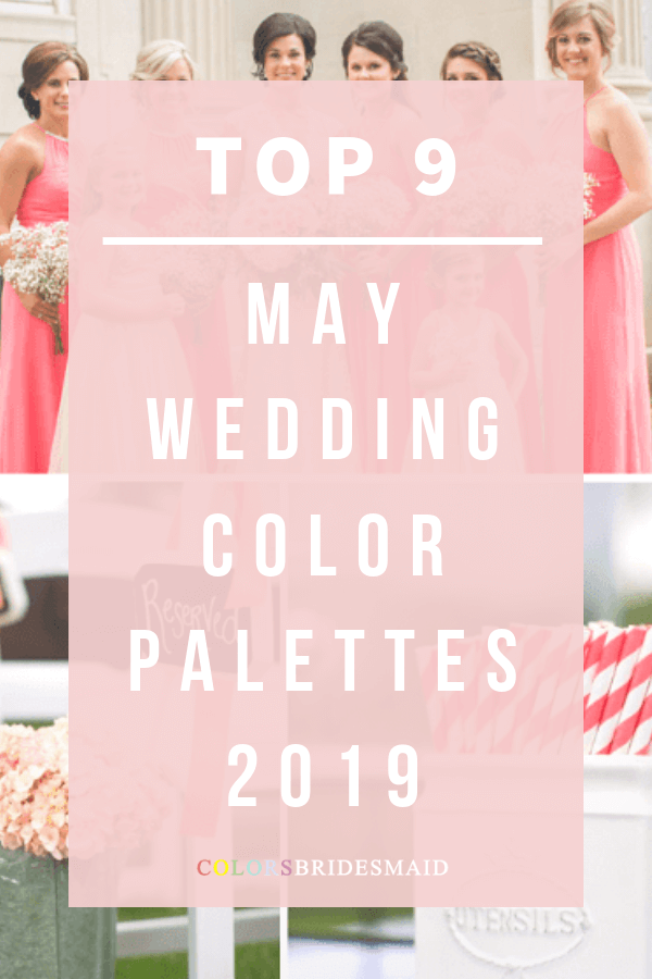 Top 9 May Wedding Color Palettes for 2019