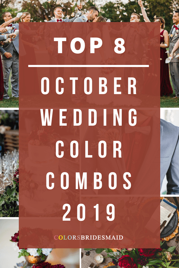 October Wedding Color Ideas for 2019