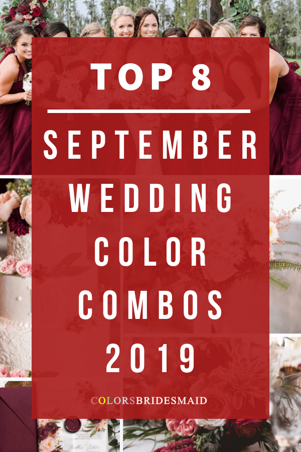 Top 8 September Wedding Color Combos for 2019