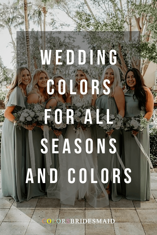 wedding colors for all seasons and colors
