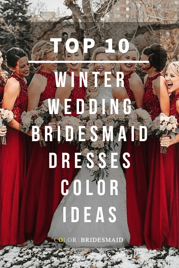 winter wedding colors for bridesmaid dresses
