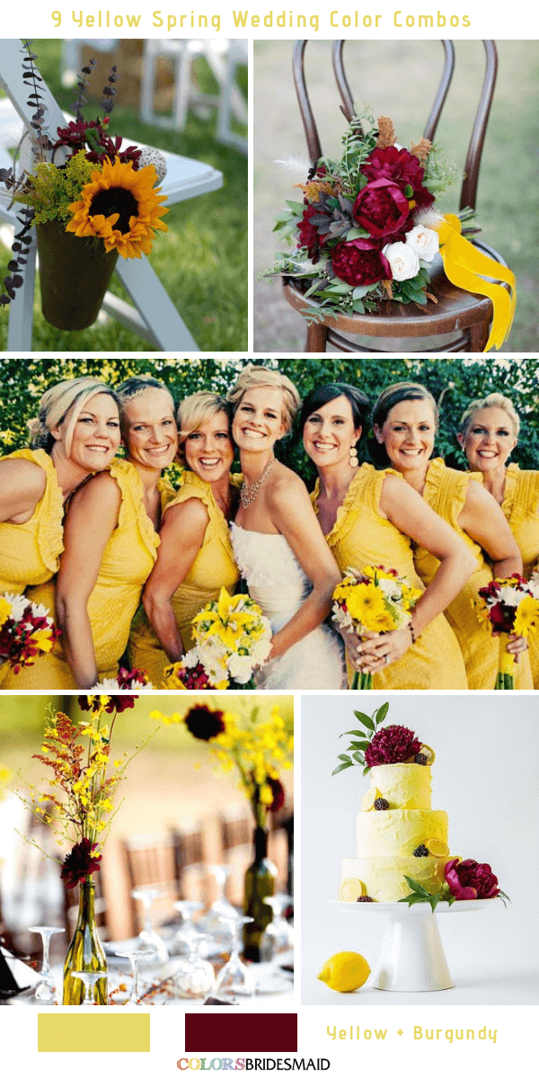 9 Gorgeous Yellow Spring Wedding Color Combos -  Yellow and Burgundy